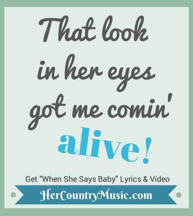 That look in her eyes got me comin alive Jason Aldean