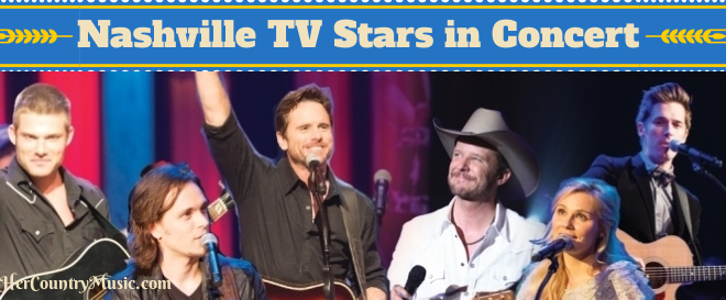 Nashville TV Stars in Concert | Get Tickets at HerCountryMusic.com
