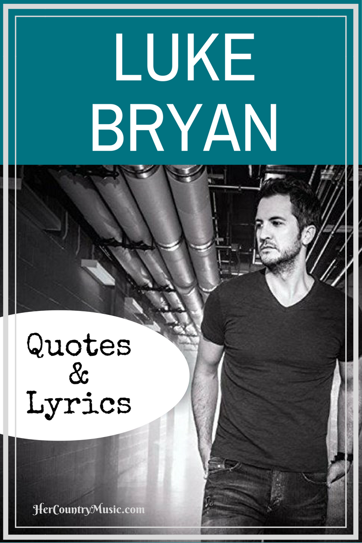 Luke Bryan Quotes and Lyrics
