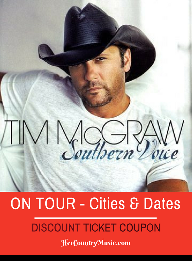 Tim McGraw Tour Dates and Cities at HerCountryMusic.com