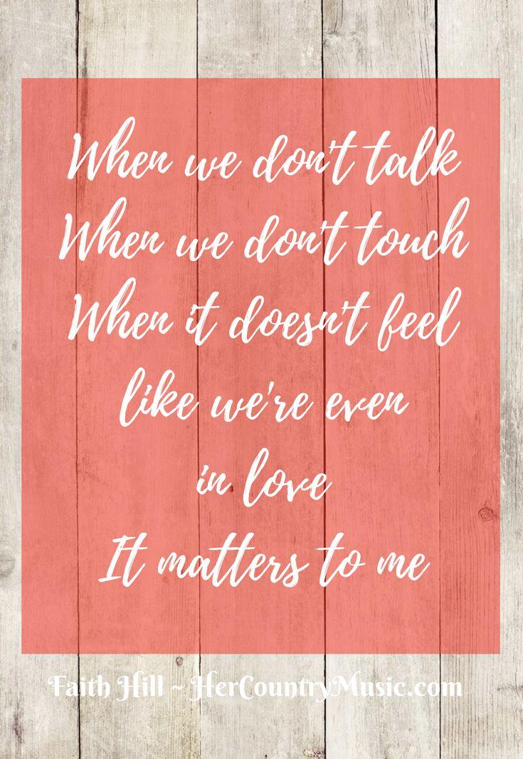 Faith Hill Lyrics It Matters to Me
