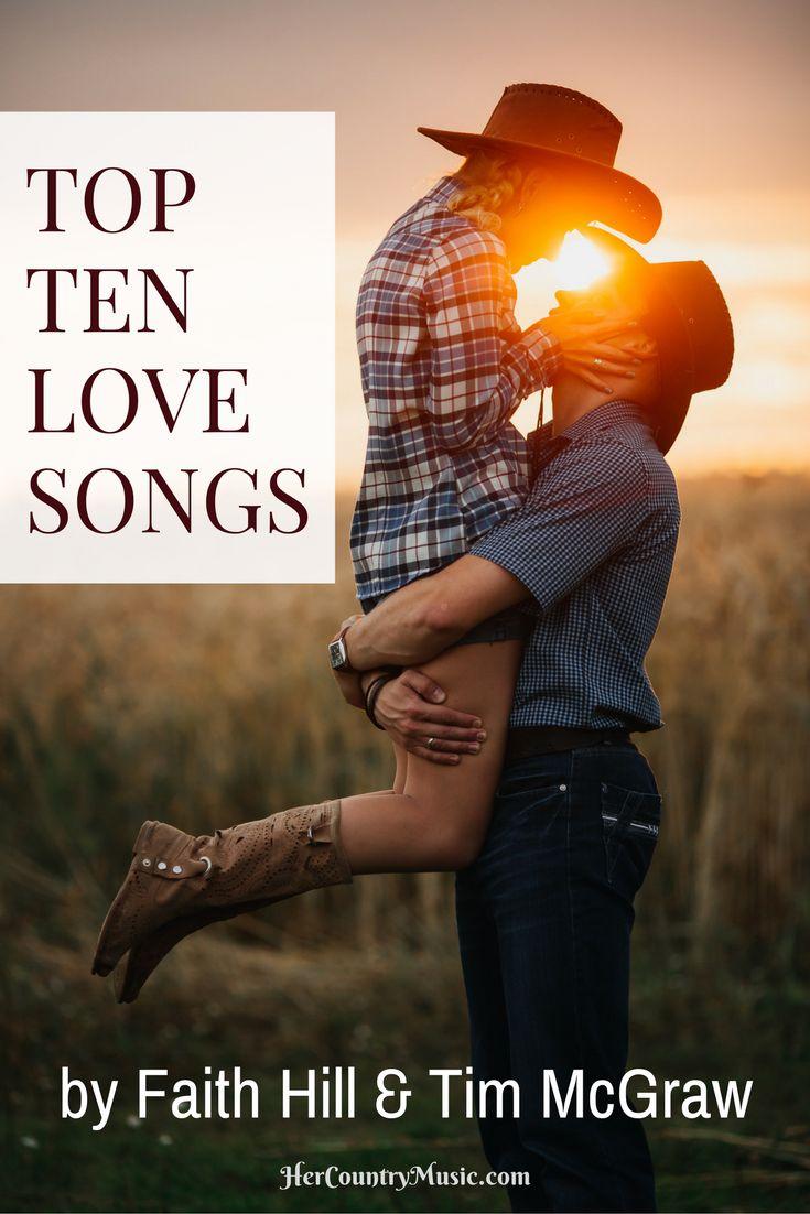 Top Ten Love Songs Faith Hill Tim McGraw