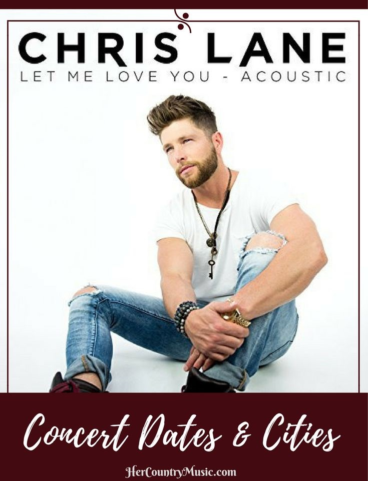 Chris Lane Tour Dates at HerCountryMusic