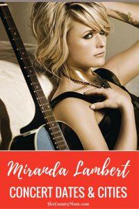 Miranda Lambert Tour Dates at HerCountryMusic