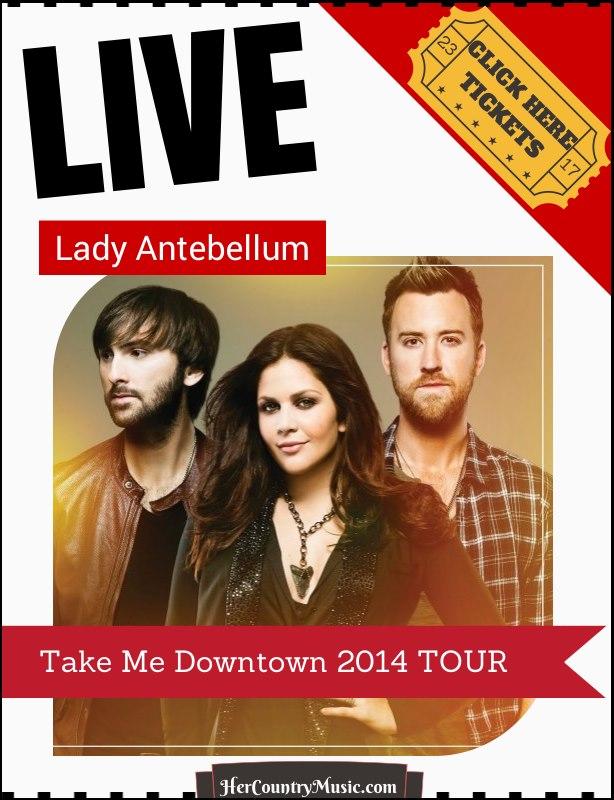 Lady Antebellum 2014 Tour Dates HerCountryMusic.com