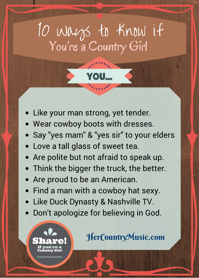 10 Ways to Know if  You're a Country Girl