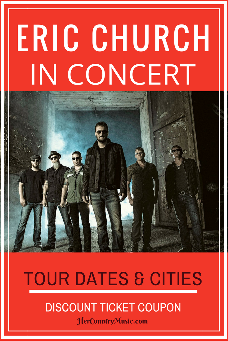Is Eric Church comin' to your town? Get Eric Church tour cites, dates, tickets. The works! ..at HerCountryMusic.com Hey, be sure and use the discount coupon code on our site if you buy tix!