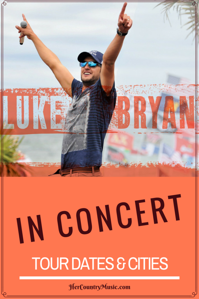 Luke Bryan Tour Dates | Luke Bryan concert news at HerCountryMusic.com Also Luke Bryan quotes and lyrics.
