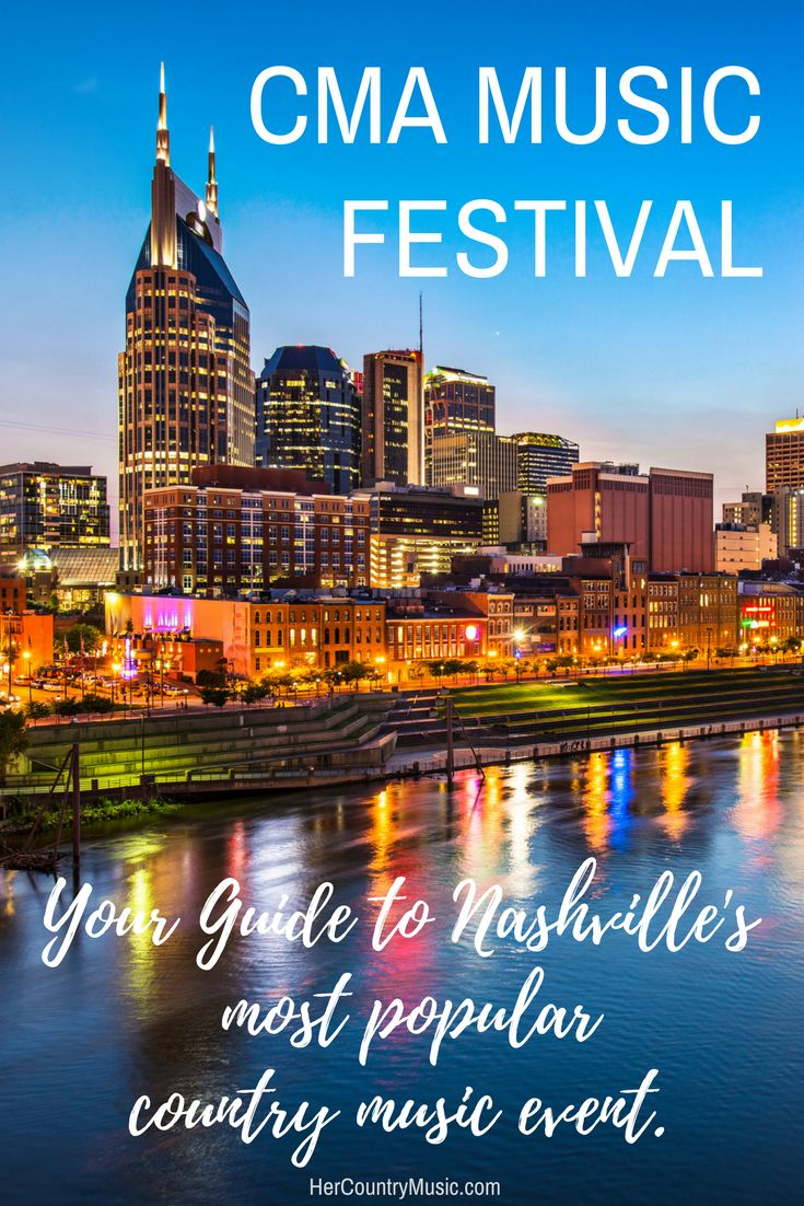 Cma Festival Tickets And Info Cma Festival