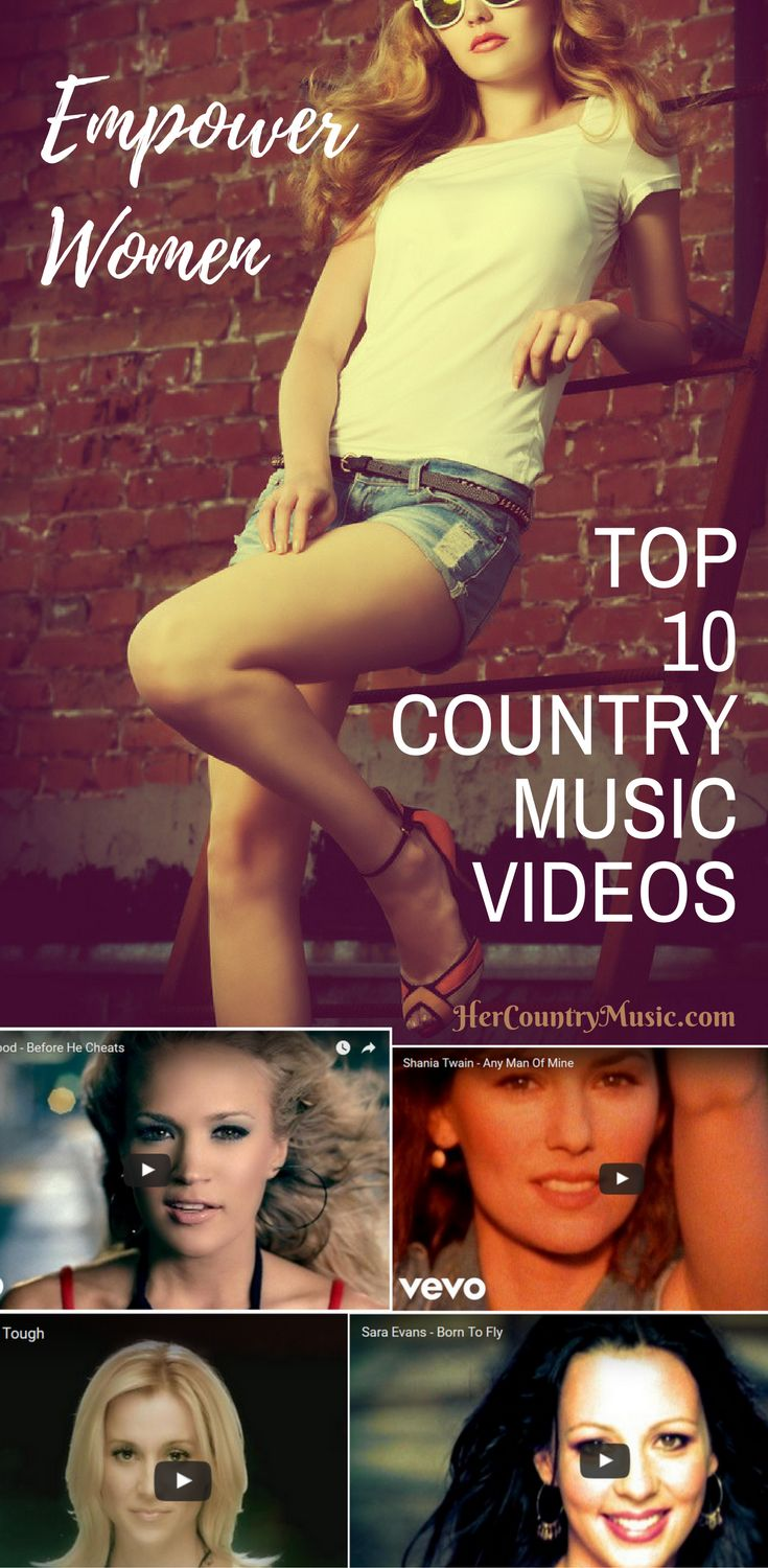 Country Music Youtube Videos Top Ten Empower Women at HerCountryMusic.com